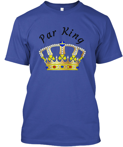 Par King T Shirt Deep Royal T-Shirt Front