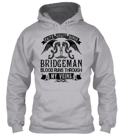 Bridgeman   My Veins Name Shirts Sport Grey T-Shirt Front
