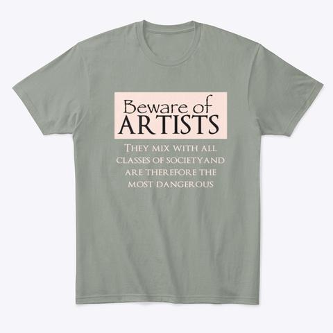 Beware Of Artists Grey T-Shirt Front