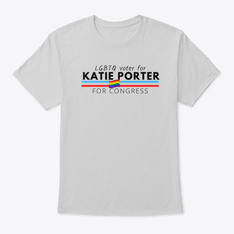 Lgbtq Voter For Katie Porter Light Steel T-Shirt Front