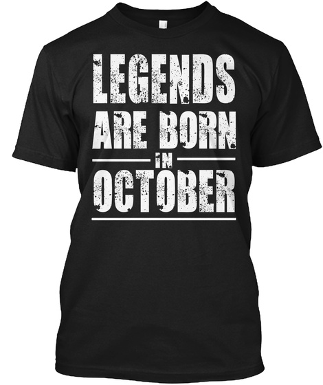 7a62a6c98 Legends Born In October, Vintage - LEGENDS ARE BORN IN OCTOBER ...