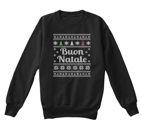 Buon Natale Ugly Christmas Kids Sweater Black T-Shirt Front