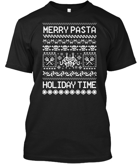 Merry Pasta Holiday Time Black T-Shirt Front
