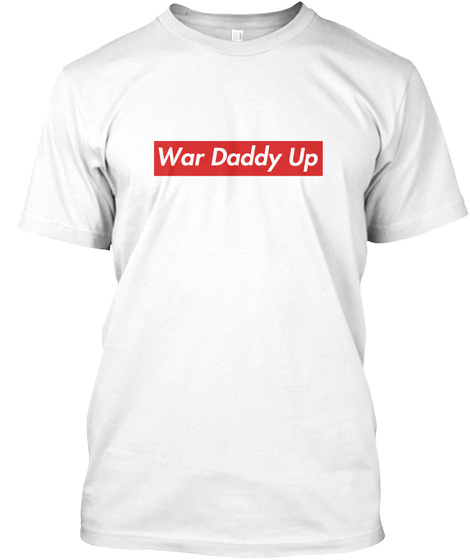 6ed108f0 War Daddy Up - WAR DADDY UP Products from Nebraska Tradition Tees ...