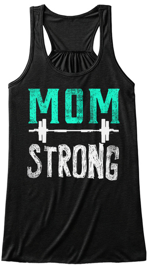 Mom Strong Black T-Shirt Front