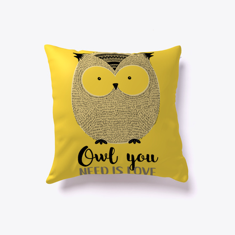 Owl Pillow   Owl You Need Is Love Yellow T-Shirt Front