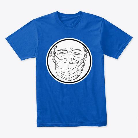 Hand Over Face, Mask Censorship Royal T-Shirt Front