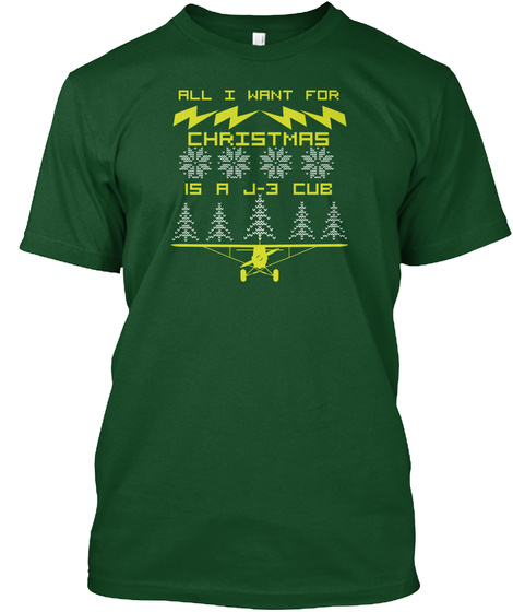 All I Want For Christmas Is A J 3 Cue Deep Forest T-Shirt Front