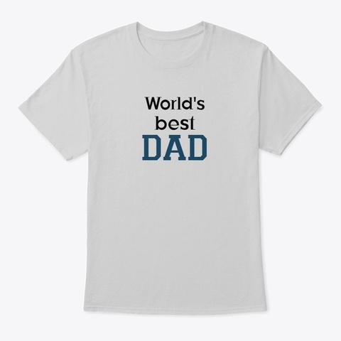 World's Best Dad: Classic Light Steel T-Shirt Front