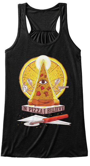In Pizza I Beliebelieve Black T-Shirt Front