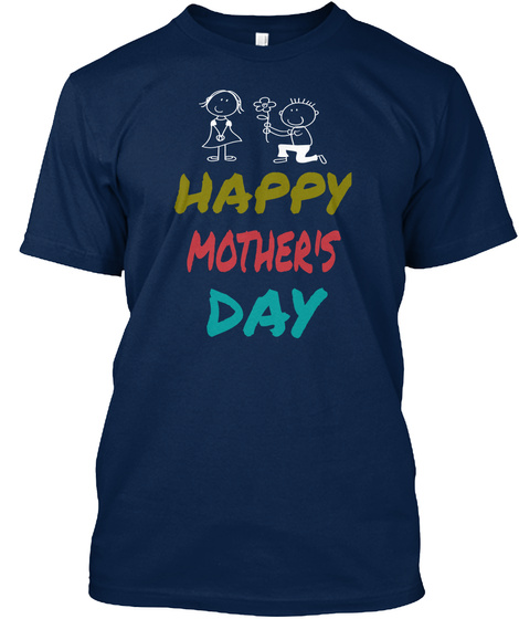 Happy Mother's Day Navy T-Shirt Front
