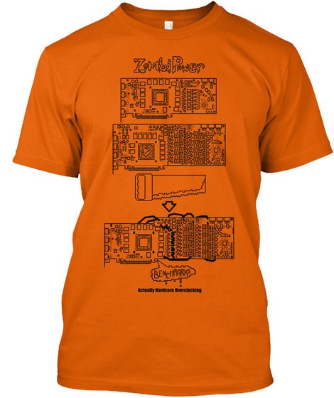 Zombi Power Benchmarks Actually Hardcore Overclocking Orange T-Shirt Front