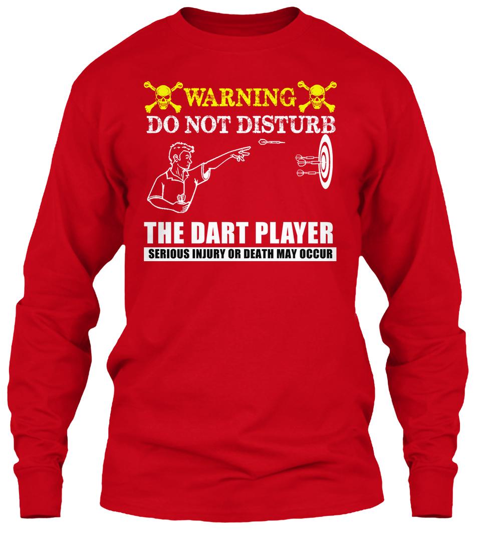 Fléchettes Player-Warning Do Not Disturb The Dart surious Standard Unisexe T-Shirt