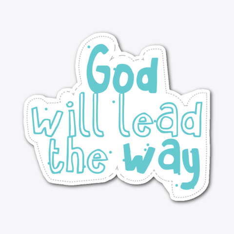 God Will Lead The Way Standard Maglietta Front