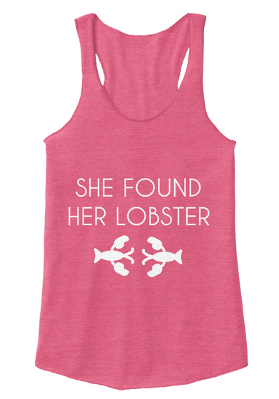 She Found Her Lobster Eco True Azalea T-Shirt Front