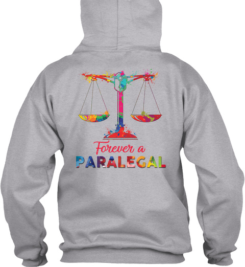 Forever A Paralegal Sport Grey T-Shirt Back