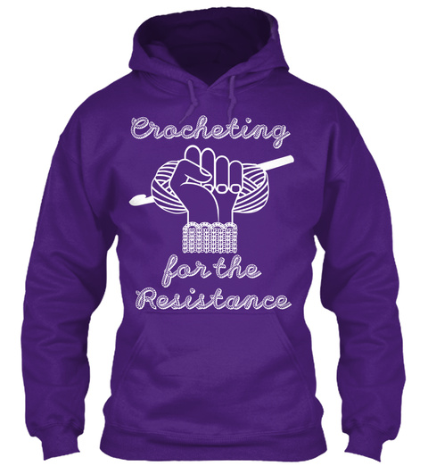 Crocheting For The Resistance  Purple T-Shirt Front