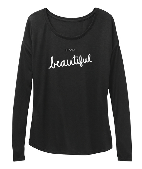 Stand Beautiful 2017 Black T-Shirt Front
