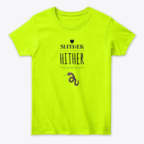 Slither Hither Safety Green T-Shirt Front