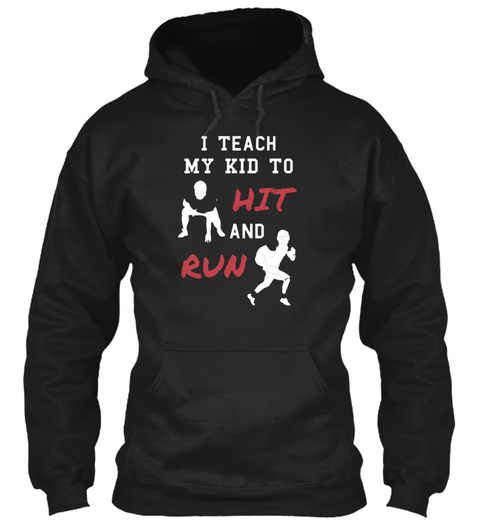 Hit And Run T Shirt Black T-Shirt Front