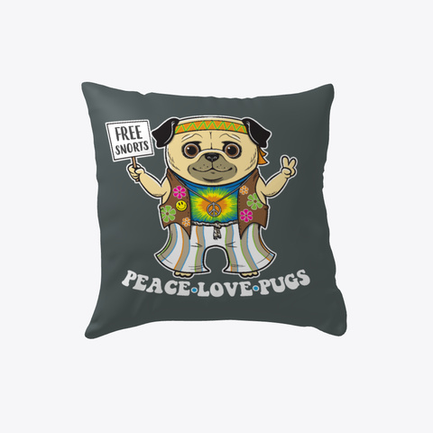 Pug Pillow Peace Love Pugs Dark Grey T-Shirt Front