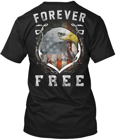 Forever Free Black T-Shirt Back