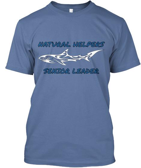 Natural Helpers Senior Leader Denim Blue T-Shirt Front
