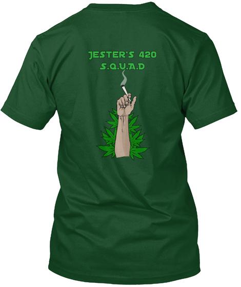 Jester's 420 S.Q.U.A.D Deep Forest T-Shirt Back