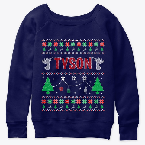 Ugly Christmas Themed Gift For Tyson Navy  T-Shirt Front