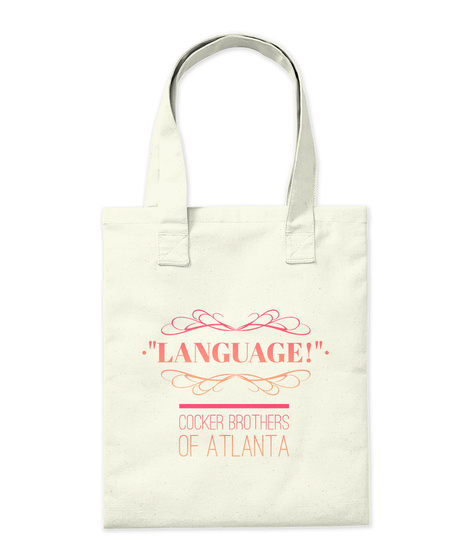 """""""Language!"""" Cocker Brothers Of Atlanta Natural T-Shirt Back"""