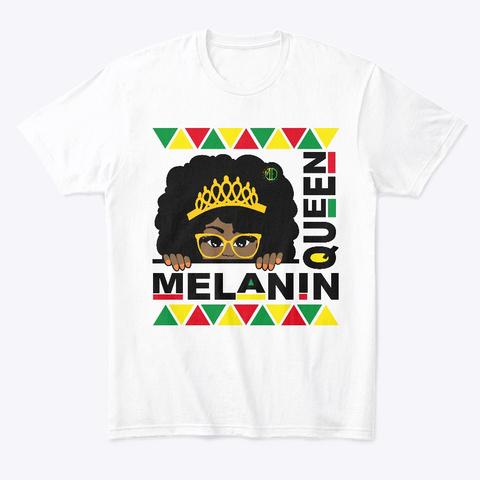 All That Beautiful Melanin. White T-Shirt Front