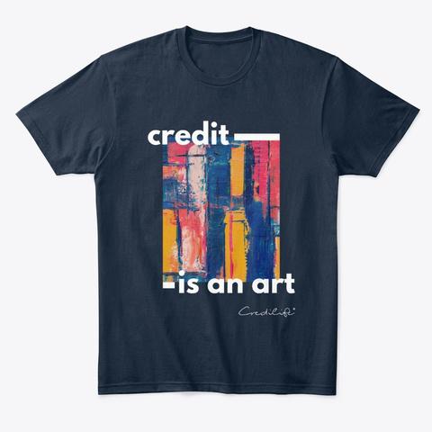 Credit Is An Art New Navy T-Shirt Front