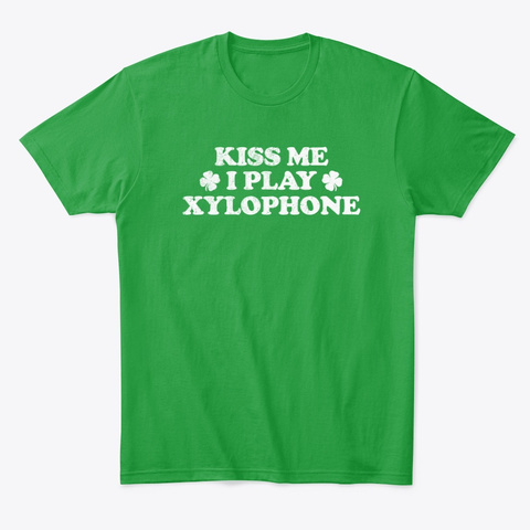Kiss Me I Play Xylophone Kelly Green T-Shirt Front