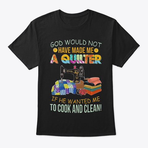 Quilter Cook And Clean Black T-Shirt Front