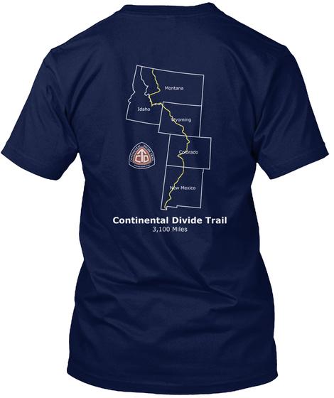 Continental Divide Trail 3,100 Miles Navy T-Shirt Back