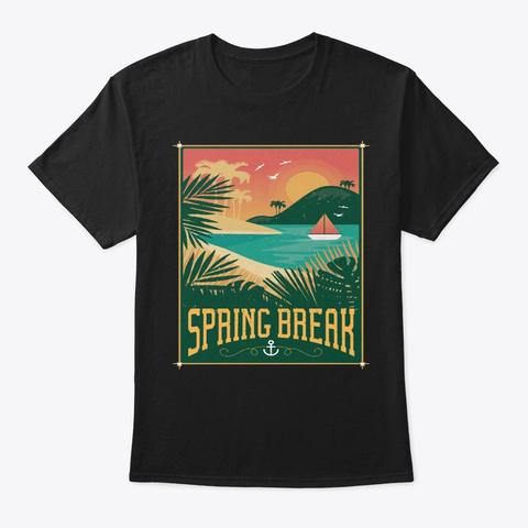 Beach Lover Gift, Spring Break Vacation Black T-Shirt Front
