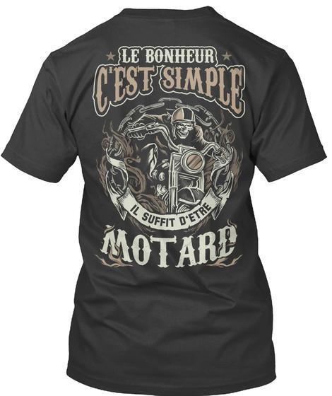Le Bonheur C'est Simple Il Suffit D'etre Motard Black T-Shirt Back