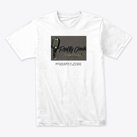 Reality Check Virtual Radio Collection  White T-Shirt Front