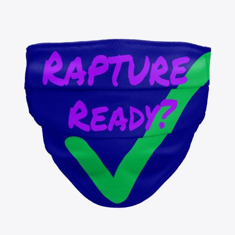 Rapture Ready Deep Navy T-Shirt Front