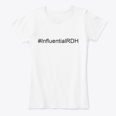 Dental Hygiene Strong White T-Shirt Front