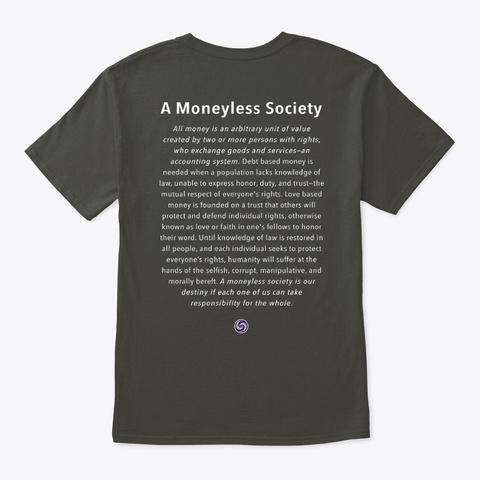 Love And Trust: Moneyless Society Smoke Gray T-Shirt Back