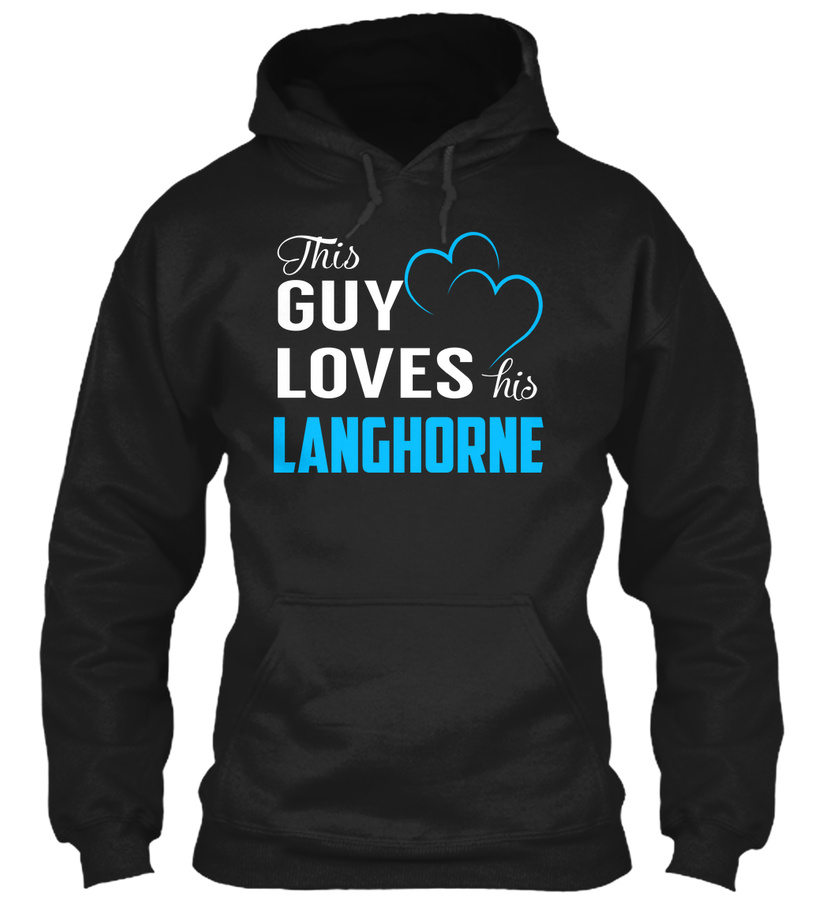 Guy Loves LANGHORNE - Name Shirts Unisex Tshirt