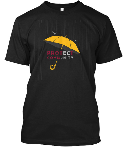Protect Community Black T-Shirt Front