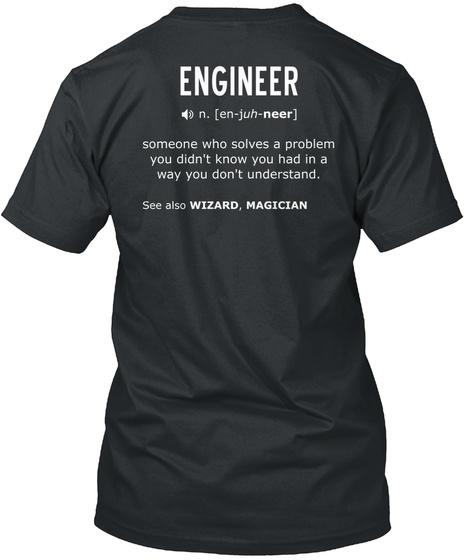Trust Me, I'm An Engineer! Black T-Shirt Back