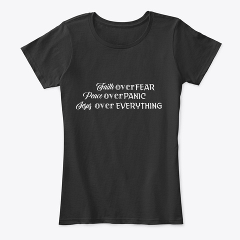 Faith Over Fear Black T-Shirt Front
