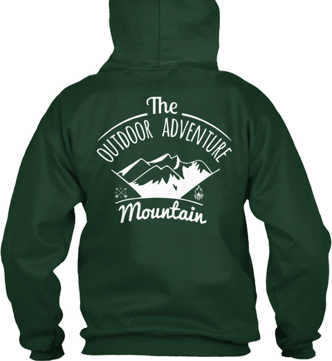 The Outdoor Adventure Nice Hoodies The Outdoor Adventure Mountain Products From Hoodie Collection Teespring