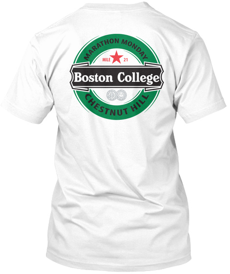 Marathon Monday Boston College Chestnut Hill White T-Shirt Back