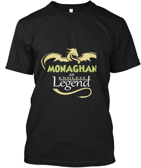 Monaghan An Endless Legend Black T-Shirt Front