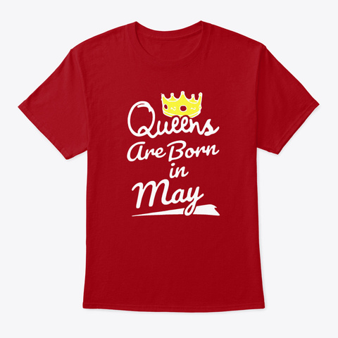 Queens Are Born In May Sister T Shirts Deep Red T-Shirt Front