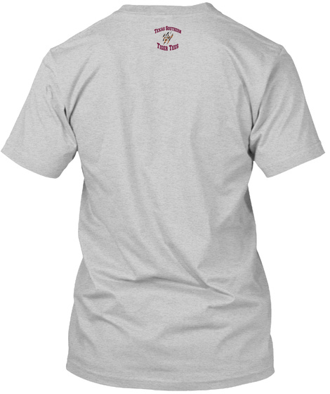 Texas Southern Tiger Tees Light Steel T-Shirt Back